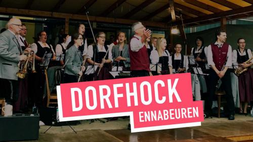 Ennabeurer Dorfhock 2019